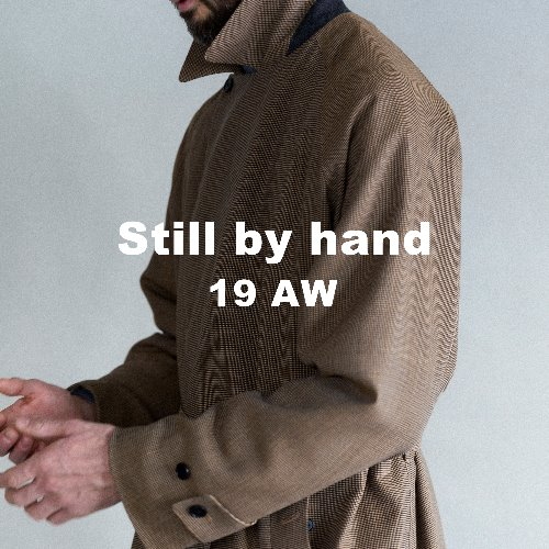 19 AW STILL BY HAND